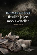 Ingmar  Heytze Ik wilde je iets moois vertellen