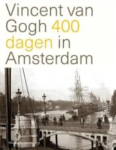 Nienke Denekamp , Vincent van Gogh 400 dagen in Amsterdam
