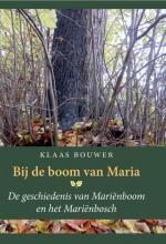 Klaas Bouwer , Bij de boom van Maria