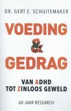 Gert E. Schuitemaker , Voeding & gedrag