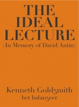 Kenneth  Goldsmith The Ideal Lecture