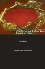N.  Bakker Zolang ik liefhad, blijf ik schrijven