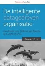 Daan van Beek , De intelligente, datagedreven organisatie