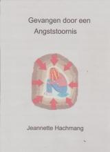 Jeannette Hachmang , Gevangen door een angststoornis