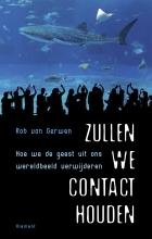 Rob van Gerwen Zullen we contact houden