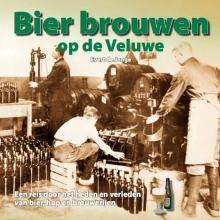 Evert de Jonge Bier brouwen op de Veluwe