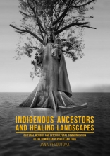 Jana Pešoutová , Indigenous Ancestors and Healing Landscapes
