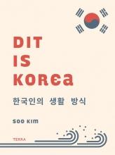 Soo Kim , Dit is Korea