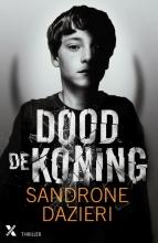 Sandrone Dazieri , Dood de koning