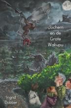 Ingrid Dobber , Jochem en de grote Wakupu