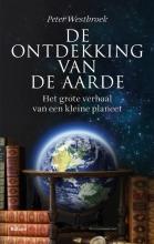Peter  Westbroek De ontdekking van de Aarde