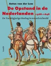 Anton van der Lem De opstand in de Nederlanden