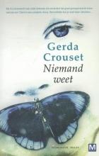 Gerda  Crouset Niemand weet