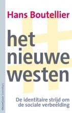 Hans Boutellier , Het nieuwe westen