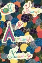 Kirsten  Appeldoorn Het kleurrijke en avontuurlijke kinderboekje