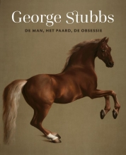 Kees van der Vinde George Stubbs - De man, het paard, de obsessie