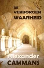Alexander Cammans , De verborgen waarheid