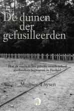 Maurice Thysen , De duinen der gefusilleerden
