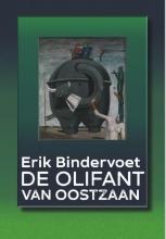 Erik  Bindervoet De olifant van Oostzaan