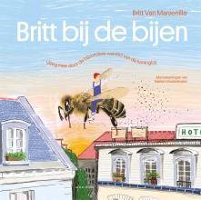 Britt van Marsenille , Britt bij de bijen