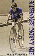Pierre Hawinkels , Een aardig rennertje