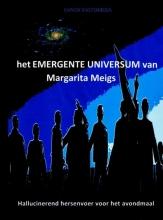 Kanishk KASTOMEGA , het EMERGENTE UNIVERSUM van Margarita Meigs