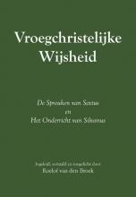 Roelof van den Broek , Vroegchristelijke wijsheid