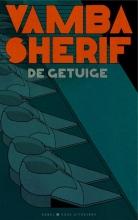 Sherif, Vamba De getuige
