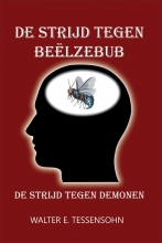 Walter Tessensohn , De strijd tegen Beëlzebub