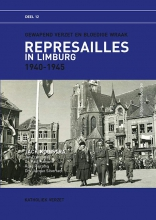 Jacquo Silvertant Jan Francotte  Paul Hamans  Auke Piersma, Represailles in Limburg 1940-1945