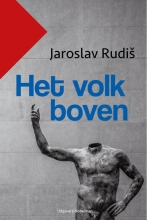Jaroslav  Rudiš Het volk boven