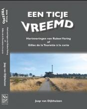 Jaap van Dijkhuizen Een ticje vreemd