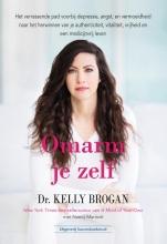 Dr. Kelly Brogan , Omarm je zelf