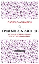 Giorgio Agamben , Epidemie als politiek