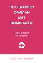 Chantal van den Broek , In 10 stappen omgaan met dominantie