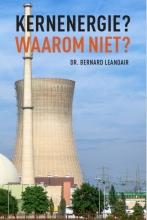 Bernard Leandair , Kernenergie?