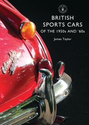 Mr James Taylor,British Sports Cars of the 1950s and `60s