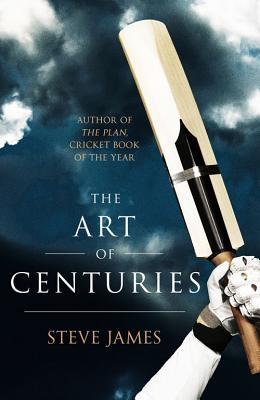 Steve James,The Art of Centuries