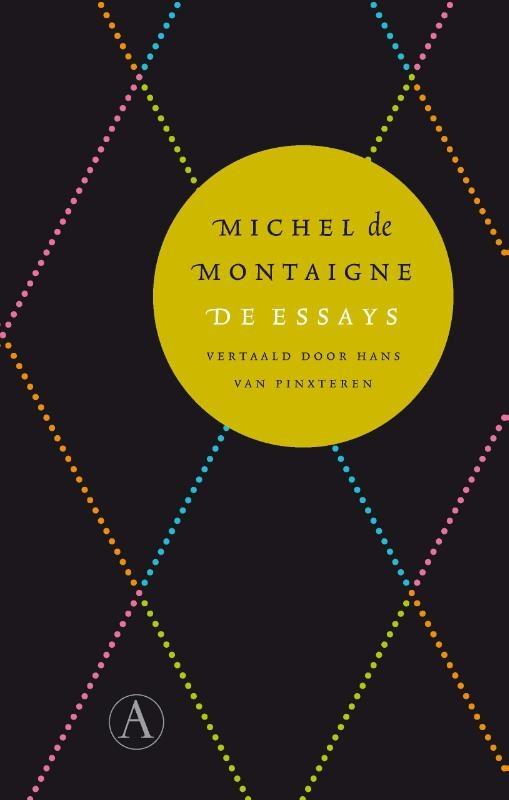 Michel de Montaigne - De essays