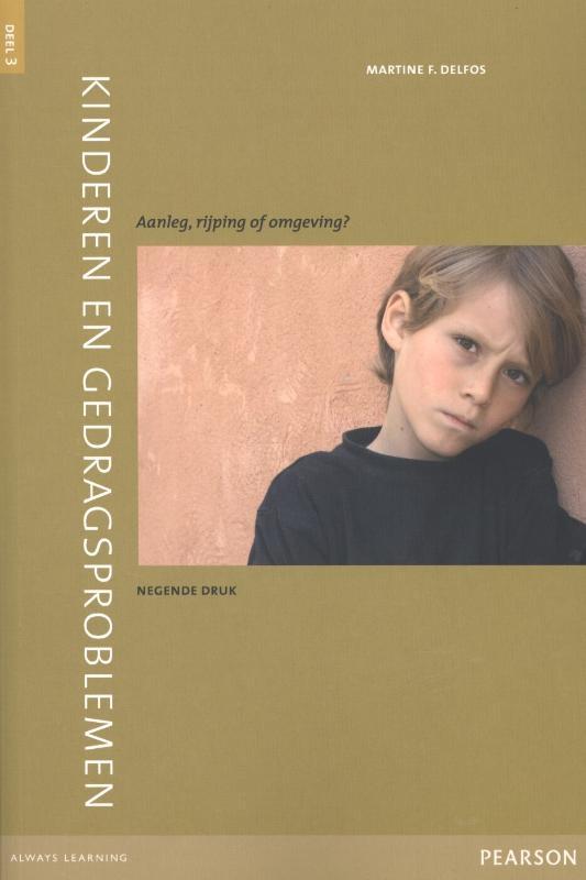 Martine F. Delfos,Kinderen en gedragsproblemen