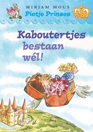 Mirjam Mous,Kaboutertjes bestaan wel!