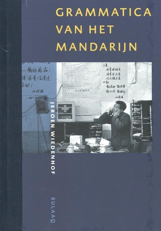 Jeroen Wiedenhof,Grammatica van het Mandarijn