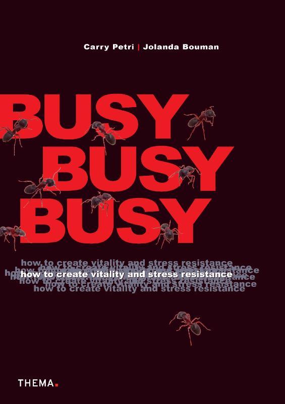Carry Petri, Jolanda Bouman,,Busy, busy, busy