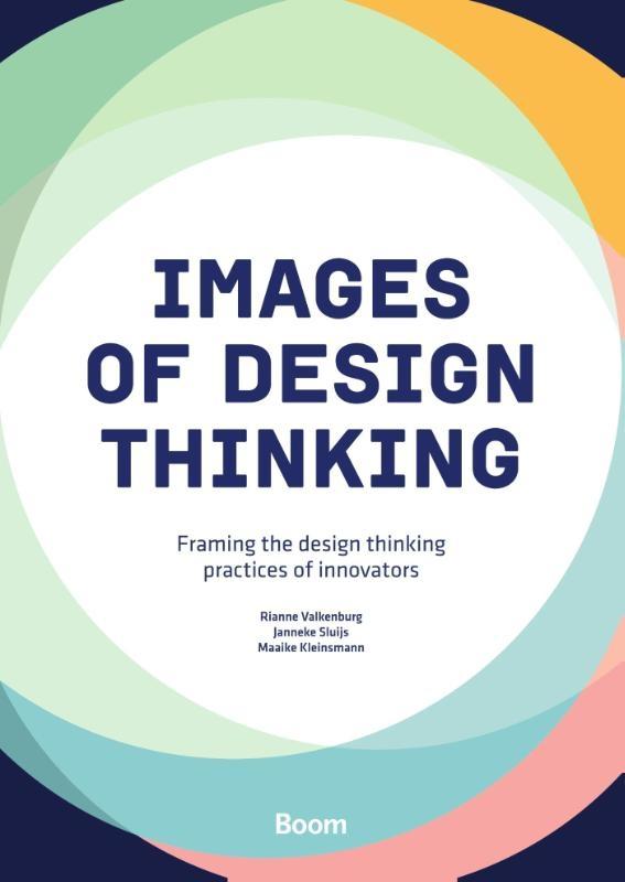 Rianne Valkenburg, Janneke Sluijs, Maaike Kleinsmann,Images of design thinking