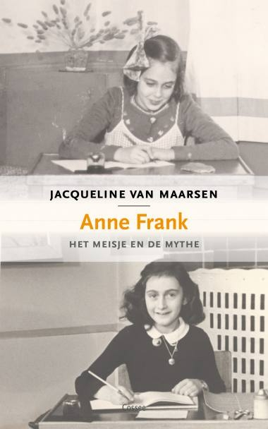 Jacqueline van Maarsen,Anne Frank, het meisje en de mythe