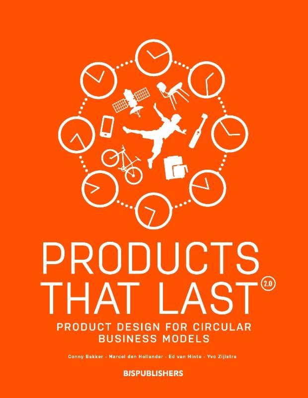 Conny Bakker, Marcel den Hollander, Ed van Hinte,Products that Last