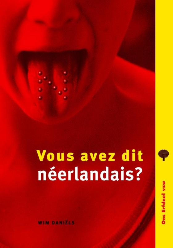 Wim Daniëls,Vous avez dit néerlandais?