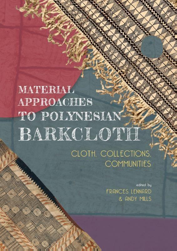,Material Approaches to Polynesian Barkcloth