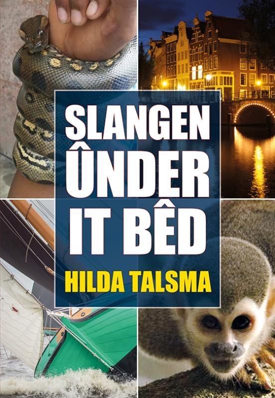 Hilda Talsma,Slangen ûnder it bêd