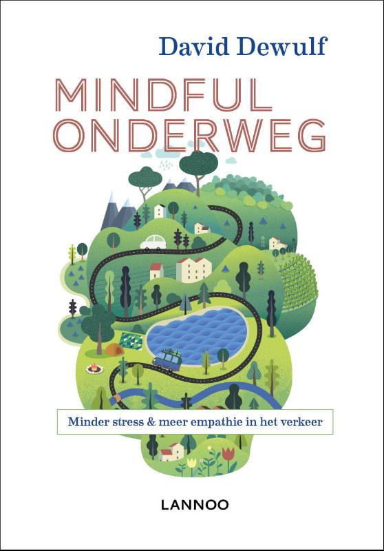 David Dewulf,Mindful onderweg